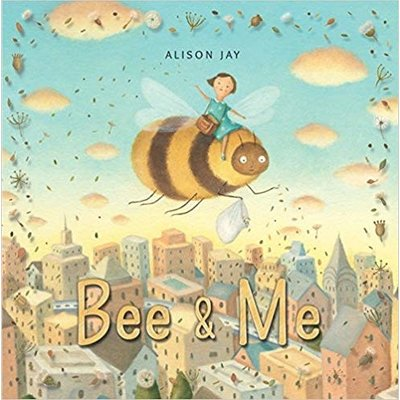 CANDLEWICK PRESS BEE & ME HB JAY