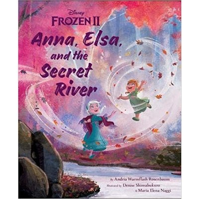DISNEY HYPERION FROZEN 2: ANNA, ELSA AND THE SECRET RIVER HB DISNEY