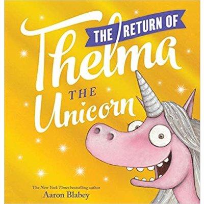 SCHOLASTIC RETURN OF THELMA THE UNICORN HB BLABEY