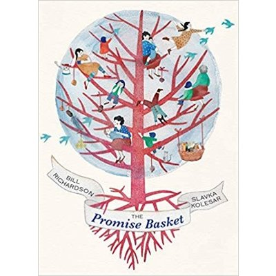 GROUNDWOOD BOOKS THE PROMISE BASKET HB RICHARDSON
