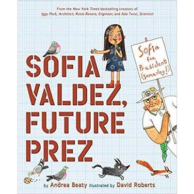 ABRAMS BOOKS SOFIA VALDEZ, FUTURE PREZ HB BEATY