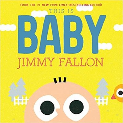 FEIWEL & FRIENDS THIS IS BABY HB FALLON