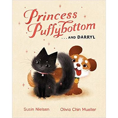 TUNDRA BOOKS PRINCESS PUFFYBOTTOM AND DARRYL HB NIELSEN