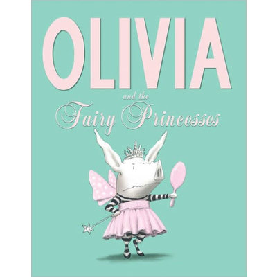 SIMON AND SCHUSTER OLIVIA AND THE FAIRY PRINCESSES