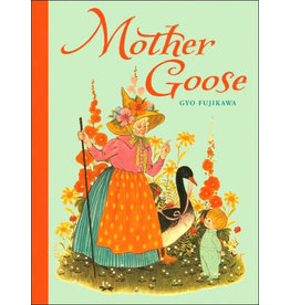 STERLING PUBLISHING MOTHER GOOSE HB FUJIKAWA