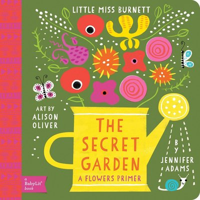 GIBBS SMITH THE SECRET GARDEN: A FLOWERS PRIMER