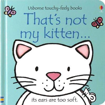 EDC PUBLISHING THAT'S NOT MY KITTEN BB WATT