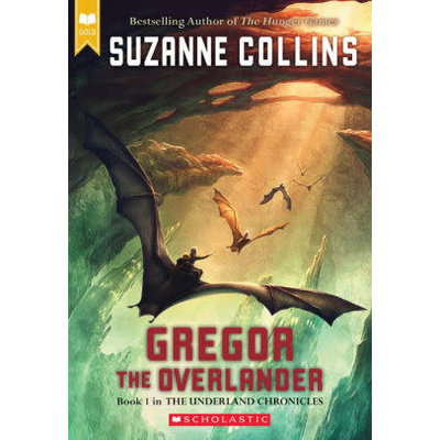 SCHOLASTIC THE UNDERLAND CHRONICLES: GREGOR THE OVERLANDER