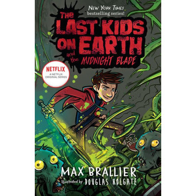 VIKING BOOKS THE LAST KIDS ON EARTH AND THE MIDNIGHT BLADE