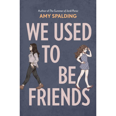 ABRAMS BOOKS WE USED TO BE FRIENDS HB SPALDING