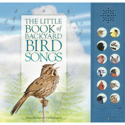 FIREFLY BOOKS THE LITTLE BOOK OF BACKYARD BIRD SONGS