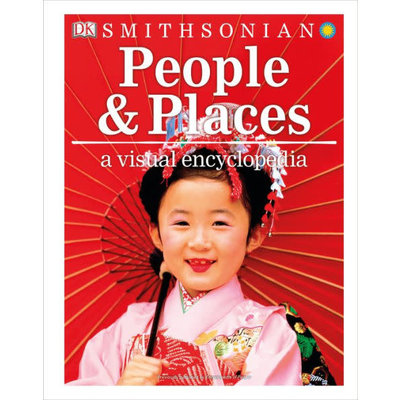 DK PUBLISHING SMITHSONIAN PEOPLE AND PLACES VISUAL ENCYCLOPEDIA PB DK