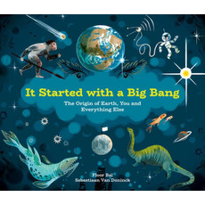 KIDS CAN PRESS IT ALL STARTED WITH THE BIG BANG HB BAL