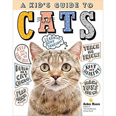 WORKMAN PUBLISHING KID'S GUIDE TO CATS PB MOORE