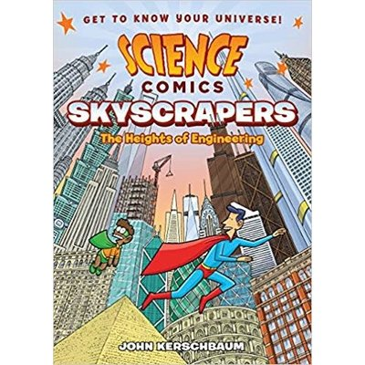 FIRST SECOND SCIENCE COMICS SKYSCRAPERS PB KERSCHBAUM