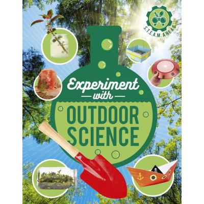 QEB PUBLISHING EXPERIMENT WITH OUTDOOR SCIENCE