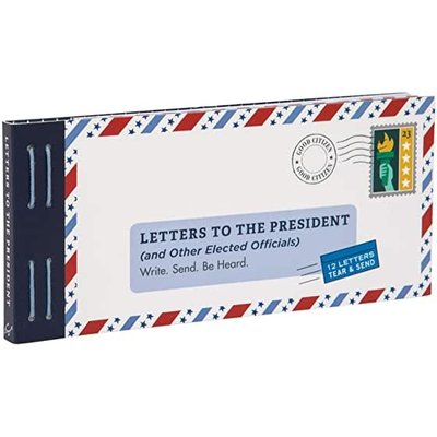 CHRONICLE PUBLISHING LETTERS TO THE PRESIDENT (AND OTHER ELECTED OFFICIALS)