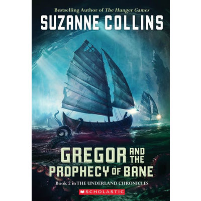 SCHOLASTIC UNDERLAND CHRONICLES 2 GREGOR & THE PROPHECY OF BANE PB COLLINS
