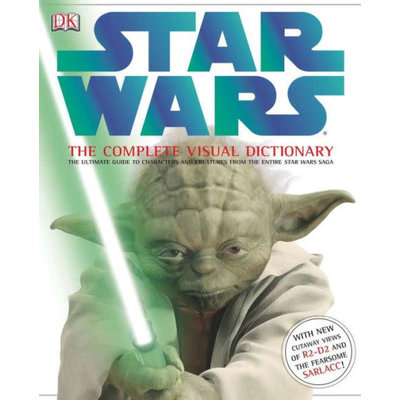 DK PUBLISHING STAR WARS: THE COMPLETE VISUAL DICTIONARY