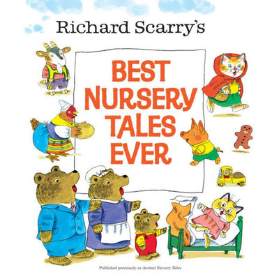 RANDOM HOUSE BEST NURSERY TALES EVER HB SCARRY