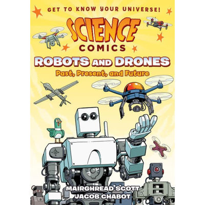 FIRST SECOND SCIENCE COMICS ROBOTS & DRONES PB SCOTT