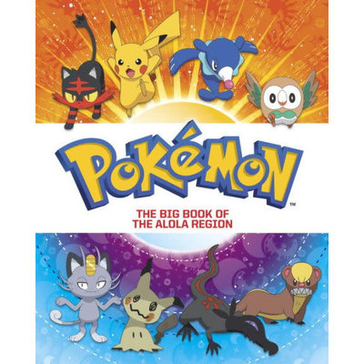 RANDOM HOUSE POKEMON BIG BOOK OF ALOLA REGION HB FOXE