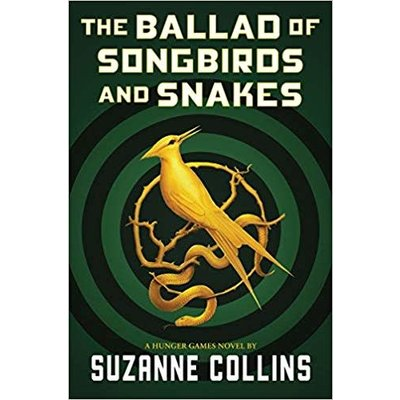 SCHOLASTIC PRESS HUNGER GAMES 4 BALLAD OF SONGBIRDS & SNAKES HB COLLINS