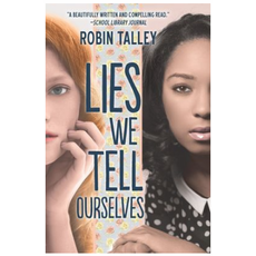 HARPERCOLLINS PUBLISHING LIES WE TELL OURSELVES