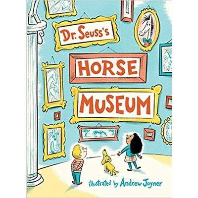 RANDOM HOUSE DR SEUSS' HORSE MUSEUM HB SEUSS