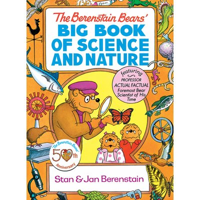 DOVER PUBLICATIONS THE BERENSTAIN BEARS' BIG BOOK OF SCIENCE AND NATURE
