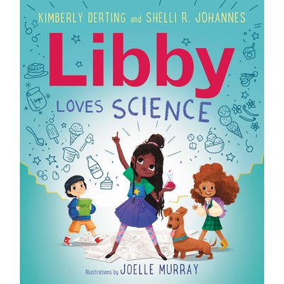 GREENWILLOW BOOKS LIBBY LOVES SCIENCE HB DERTING