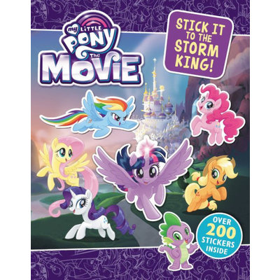 HACHETTE BOOK GROUP MY LITTLE PONY STICK IT TO THE STORM KING STICKERS PB