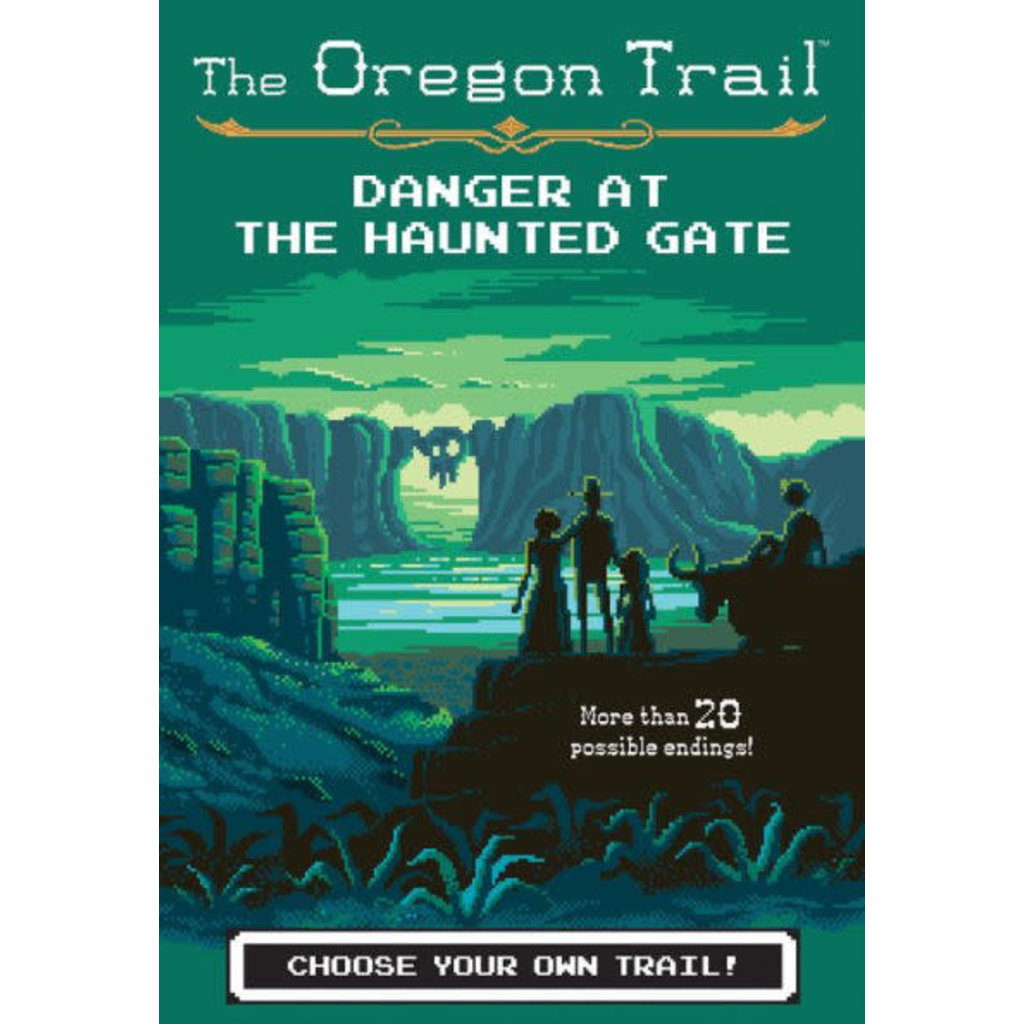 HMH BOOKS FOR YOUNG READERS OREGON TRAIL 2 DANGER AT HAUNTED GATE PB WILEY@