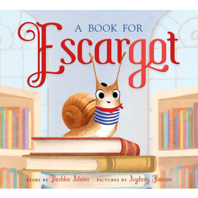 FARRAR, STRAUS & GIROUX BOOK FOR ESCARGOT HB SLATER