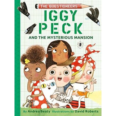 ABRAMS BOOKS QUESTIONEERS 3 IGGY PECK MYSTERIOUS MANSION HB BEATY