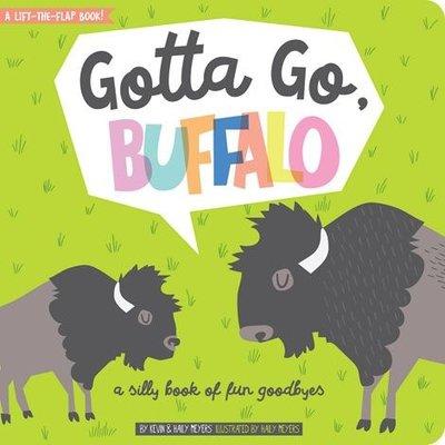 GIBBS SMITH GOTTA GO, BUFFALO: A LIFT-THE-FLAP BOOK