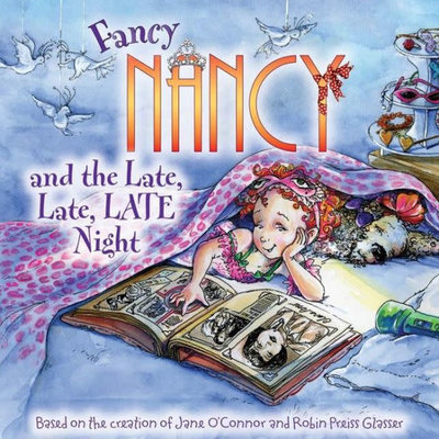 HARPERCOLLINS PUBLISHING FANCY NANCY LATE LATE NIGHT PB O'CONNOR
