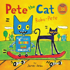 HARPERCOLLINS PUBLISHING PETE THE CAT: ROBO-PETE