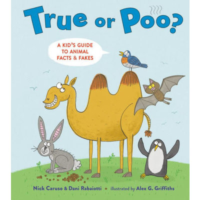 LITTLE BROWN BOOKS TRUE OR POO?: A KID'S GUIDE TO ANIMAL FACTS & FAKES