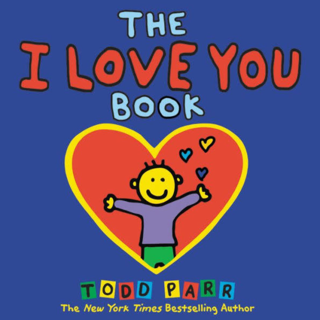 HACHETTE BOOK GROUP I LOVE YOU BOOK HB PARR