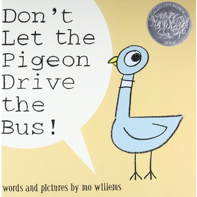 HACHETTE BOOK GROUP DON'T LET THE PIGEON DRIVE THE BUS HB WILLEMS