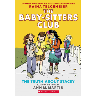 SCHOLASTIC BABY SITTERS CLUB GRAPHIX 2 TRUTH ABOUT STACEY PB TELGEMEIER