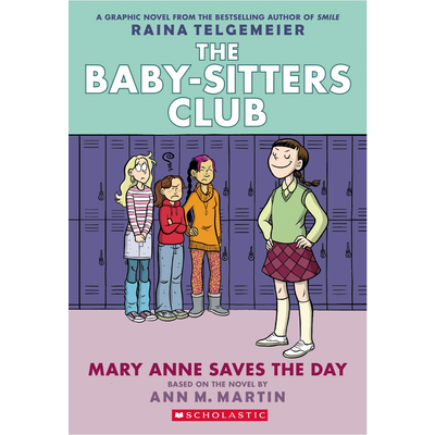SCHOLASTIC BABY SITTERS CLUB GRAPHIX 3 MARY ANNE SAVES THE DAY PB TELGEMEIER