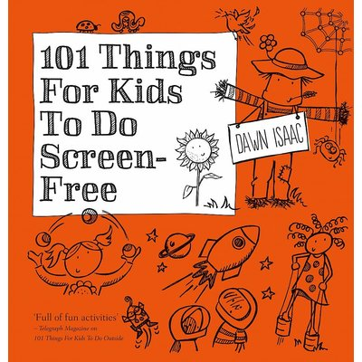 KYLE BOOKS 101 THINGS FOR KIDS TO DO SCREEN FREE PB ISAAC