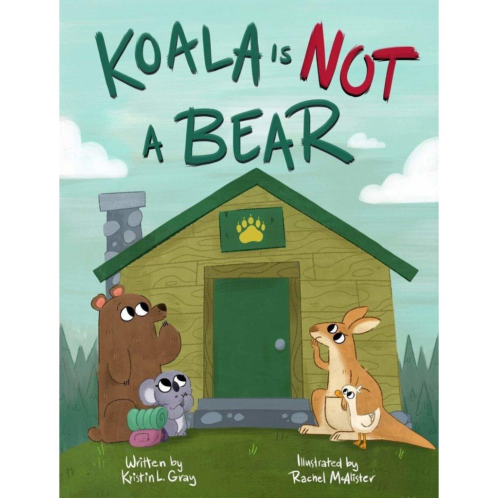 STERLING PUBLISHING KOALA IS NOT A BEAR HB GRAY