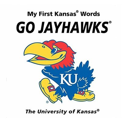 HARPERCOLLINS PUBLISHING MY FIRST KANSAS WORDS GO JAYHAWKS KU BB MCNAMARA