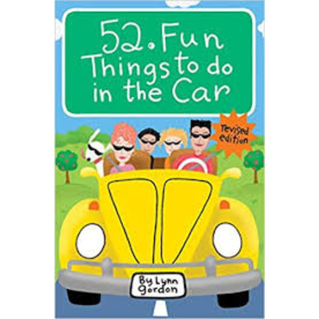 CHRONICLE PUBLISHING 52 FUN THINGS TO DO IN THE CAR