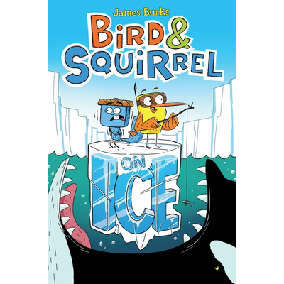 SCHOLASTIC BIRD & SQUIRREL 2 ON ICE PB BURKS