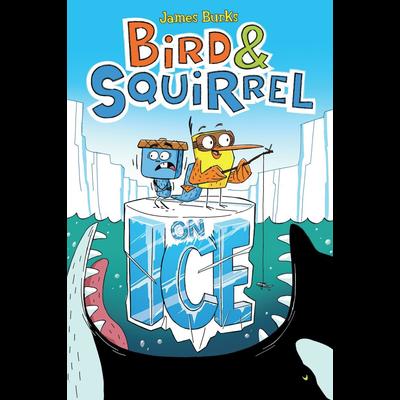 SCHOLASTIC BIRD & SQUIRREL 2: ON ICE