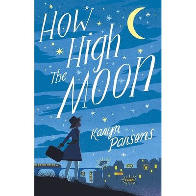 LITTLE BROWN BOOKS HOW HIGH THE MOON PB PARSONS
